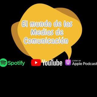 #8 El mundo de los Medios de Comunicación - José Almonte