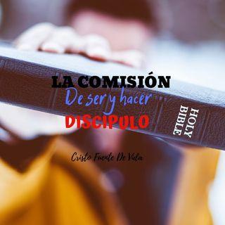 La comisión de ser y hacer discípulos ┃Pastor Aaron Cruz