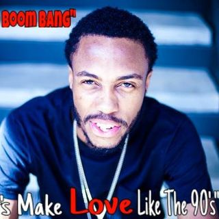 "Mr. Boom Boom Bang ""Make Love Like The 90s"" RE-MASTERED VERSION"