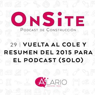 OnSite #29 | Vuelta al cole (solo)