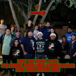Pass The Gravy #207: 4th Annual Christmas Spooktacular (Live From Avenue Bar)