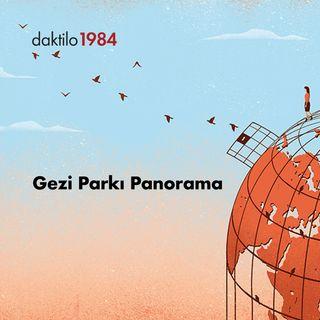 Gezi Panorama | Nazlıcan Kanmaz & Barış Ertürk | Açık Toplum #8