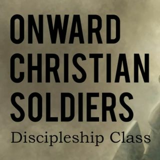 How to Overcome Temptation, Part 147 (Pride) (Onward Christian Soldiers Discipleship Class #271)