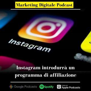 Instagram introdurrà il proprio programma di affiliazione