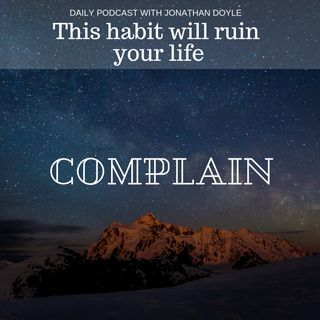 This habit will ruin your life