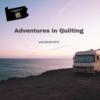 Adventures in Quilting