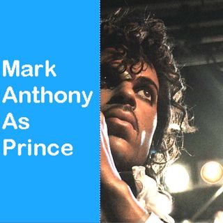 Mark Anthony As Prince - 2:12:19, 10.39 PM