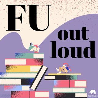 #2: FU LOUDER: from the Archives with Ruth Wishart