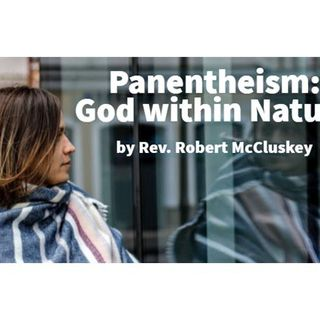Panentheism: God Within Nature