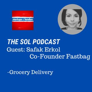 Grocery Delivery with Safak Erkol, Founder of Fastbag