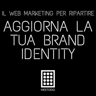 Aggiorna la tua Brand Identity