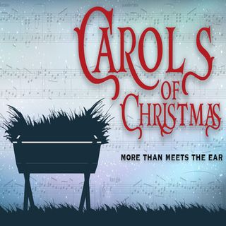 13.12.20 Carols of Christmas: Hark, The Herald Angels Sing