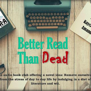 Better Read Than Dead