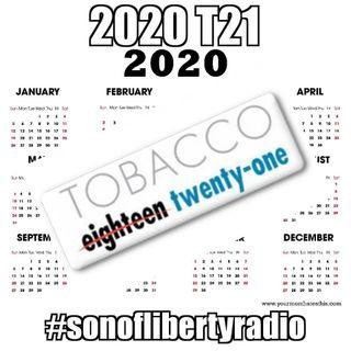 #sonoflibertyradio - 2020 T21