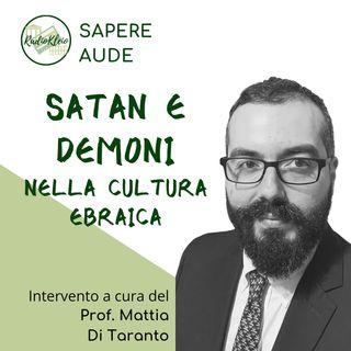 Sapere Aude: Satan e Demoni nella Cultura Ebraica