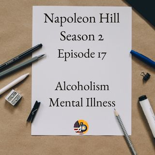 Positive Mental Attitude: Season 2 - Episode 17 - Alcoholism & Mental Illness