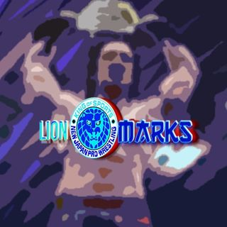 lionMARKS #1 - Review NJPW Dominion 7.5