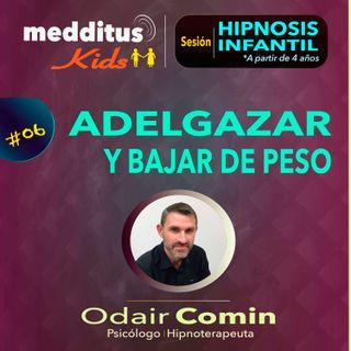 #06 Hipnosis Infantil para Adelgazar y Bajar de Peso | Dr. Odair Comin