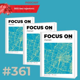 #361 Focus on Poznań - edycja styczeń 2021