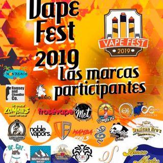 VAPE FEST Monterrey 2019 NO SE LA PIERDAN!!!