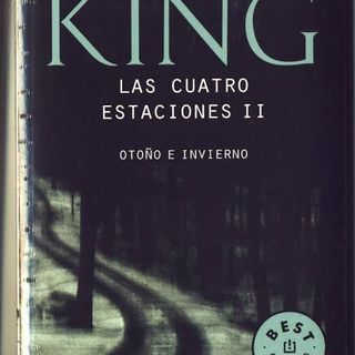 Las Cuatro Estaciones Volumen II- Stephen King