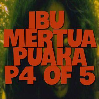 Cerita Seram - Part 4 of 5 Ibu Mertua Puaka