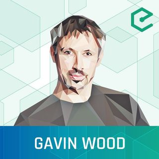 #259 Gavin Wood: Substrate, Polkadot and the Case for On-Chain Governance