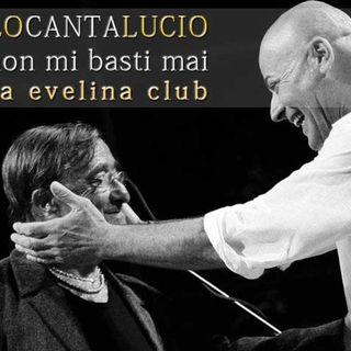 """""""Tu non mi basti mai"""", Lucio Dalla - Racconto e voce di Lalo Cibelli"""