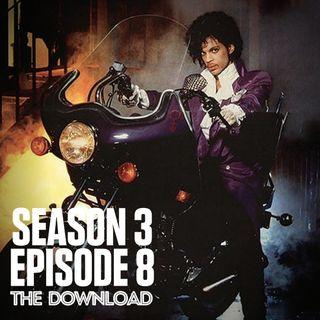 The Download - S3 E8: Purple Rain