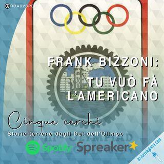 Frank Bizzoni - Tu vuò fà l'americano