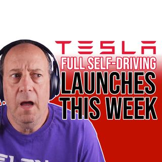 191. Tesla's 'Mind-Blowing' Full Self-Driving Launches This Week | Warren Redlich