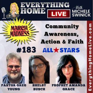 183 LIVE: Community Awareness, Action & Faith All Stars + PROPHET AMANDA GRACE!