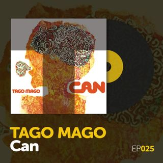 "Episode 025: Can's ""Tago Mago"""