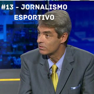 OCA#13 - Jornalismo Esportivo, com Tim Vickery