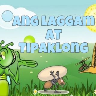 Tagalog Bedtime Stories: Ang Langgam at Tipaklong by The Viajeros
