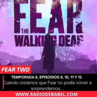 Fear TWD - Temporada 6, Episodios 9, 10, 11 y 12
