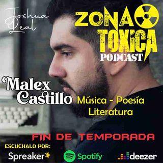 EPISODIO #11 T2 POESIA Invitado especial - Malex Castillo (FIN DE TEMPORADA)