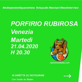 #QUARANTINE - vengo dopo il tg - Porfirio Rubirosa
