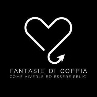 Ep. 4 - Fantasie di Coppia: perché le amiamo, perché le temiamo.