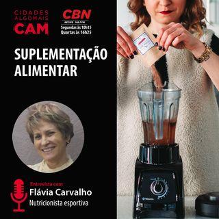 Suplementação alimentar (entrevista com Flávia Carvalho)