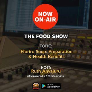 The Food Show (S2ep2): Eforiro: Preparation & Health Benefits