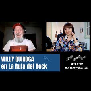 La Ruta del Rock con Willy Quiroga
