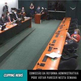 Comissão da reforma administrativa pode votar parecer nesta semana