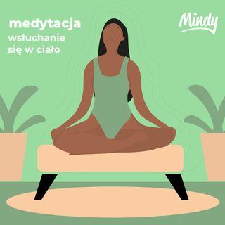 Medytacja z Mindy - wsłuchanie się w ciało