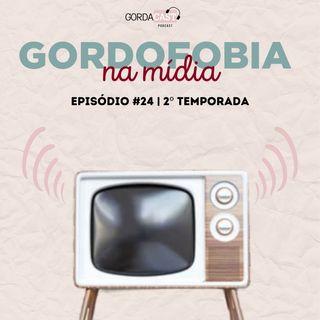 GordaCast #24 | Gordofobia na mídia com a Doutora em Comunicação Agnes Arruda