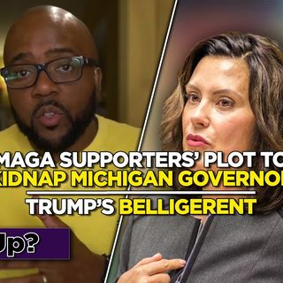 Special Ep: Trump Refuses Virtual Debate | MAGA Supporters Plot to Overthrow Michigan Governor