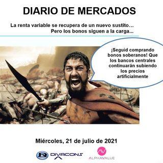 DIARIO DE MERCADOS Miércoles 21 Julio