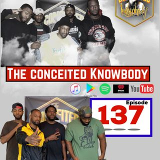 The Conceited Knowbody EP 137 Leak Awards Recap, Nick Cannon and Buck Breaking, and Yeezy vs Harriet.