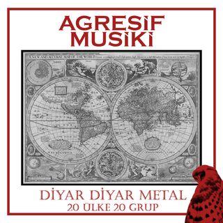Agresif Musiki - Diyar Diyar Metal