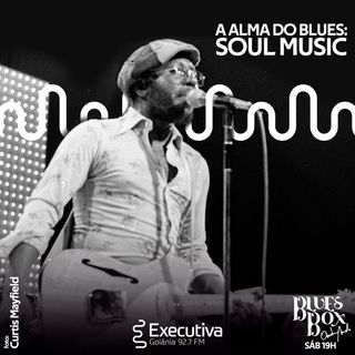 Blues Box - Rádio Executiva - 30 de Novembro de 2019
